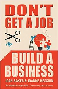 Don't Get A Job Build A Business